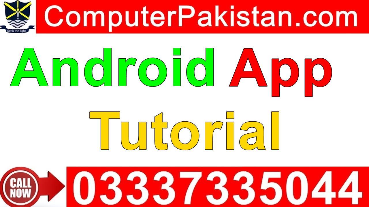 Android app development tutorial for beginner computerpakistan baditri Images